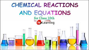 chemical reaction and equations definition characteristics balancing of equations 10th 01 03 you