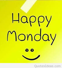 Happy Monday Happy Monday Morning Cards Quotes Sayings Interesting Monday Morning Quotes