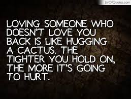 Quotes About Loving Someone Who Doesn T Love You Back Delectable Quotes About Loving Someone 48 Quotes