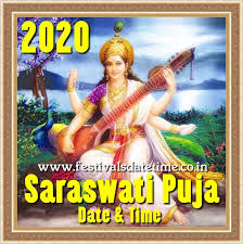 Know the auspicious time and more. 2020 Saraswati Puja Date In West Bengal India 2020 Vasant Panchami Puja 2020 Saraswati Puja Festivals Date Time