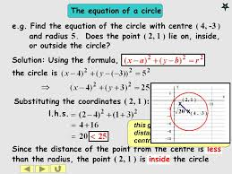 the equation of a circle since the distance of the point from the centre is less