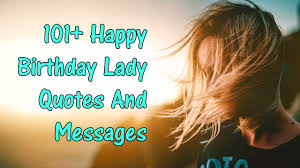 101 Happy Birthday Lady Messages