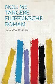 noli me tangere filippijnsche roman by rizal josé 1861 1896