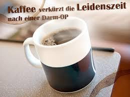 Kaffee und Tee Ihrem, darm gut tun