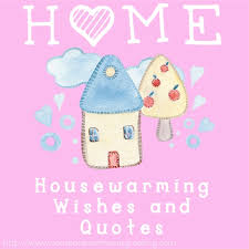 Housewarming Quotes New Housewarming Wishes And Quotes For A Congratulations Card Someone