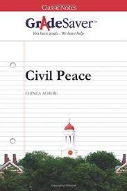 civil peace essays gradesaver civil peace chinua achebe