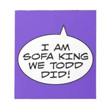 Sofa King We Todd Did Sofa King We Todd It Shirtaday Ed Shirts On