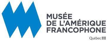 Résultats de recherche d'images pour «musée de l'amérique francophone»