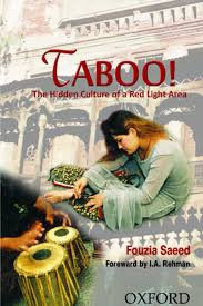 Taboo The Hidden Culture Of A Red Light Area Pdf Taboo Ebook By Fouzia Saeed Rakuten Kobo