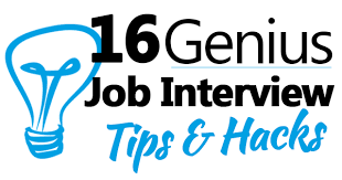 Tips To Interview 16 Job Interview Tips And Hacks That Are Genius