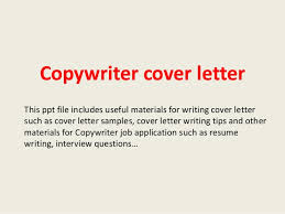 How To Write A Cover Letter For A Copywriting Job Copywriter Cover Letter