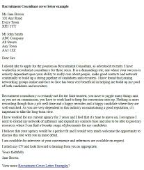 How To Write A Cover Letter For Recruitment Agency Recruitment Consultant Cover Letter Note The Formatting And