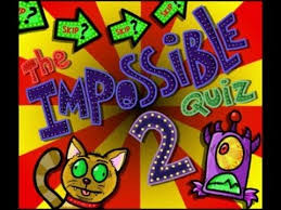 The Impossible Quiz 2 Answers The Impossible Quiz 2 Questions 1 120 Answers