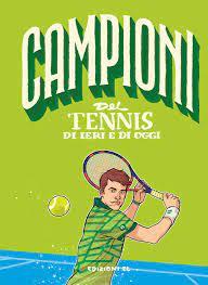 Amazon.it: Campioni del tennis di ieri e di oggi - Nicastro, Daniele,  Medri, Denis - Libri