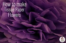 Paper Flower Making Video How To Make Tissue Paper Flowers Hoosier Homemade