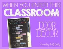 classroom door. When You Enter This Classroom Door Decor