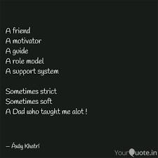 A Friend A Motivator A Gu Quotes Writings By Axay Khatri