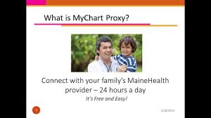 Maine Health My Chart Mychart Proxy Staying Connected To Your Familys Care