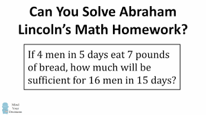 Presidency Chart Abraham Lincoln 16th Answers Can You Solve Abraham Lincolns Math Homework Mind Your