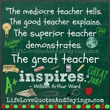 Good Teacher Quotes Unique Quotes About Best Teacher 48 Quotes