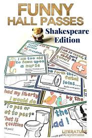 Hall Passes For School Funny Hall Passes Shakespeare Edition Middle School Terrific