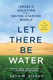 Let There Be Water Seth M Siegel 9781250115560 Amazoncom Books