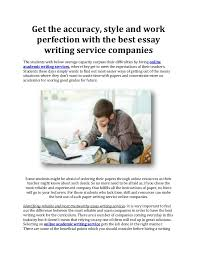 get the accuracy style and work perfection the best essay writi  get the accuracy style and work perfection the best essay writing service companies the