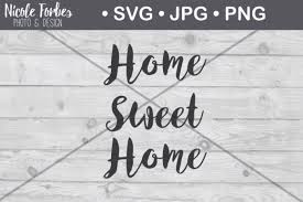 Futhermore it seems i can position svg elements with translate and with the x/y attribute. Home Sweet Home Rustic Svg Cut File Graphic By Nicole Forbes Designs Creative Fabrica