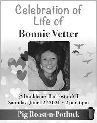 Celebration of Life, Celebration of Life of Bonnie Vetter