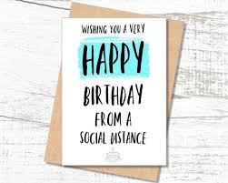What is the birthday without fun? Funny Birthday Card Social Distancing Lockdown Birthday Card Etsy In 2021 Funny Birthday Cards Best Friend Birthday Cards Birthday Cards For Friends