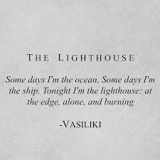 Lighthouse Quotes Impressive The Lighthouse Vasiliki Vasiliki Poetry Vasia P Instagram