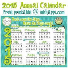 Annual Calendar 2015 2015 Annual Calendar Make It Count Inkhappi January