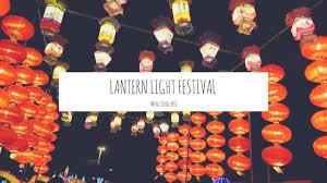 Lantern Light Festival Solano County Lantern Light Festival Mini Vlog 02