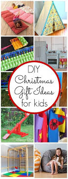Gifts Ideas For Christmas Or By Christmas Gift Ideas For Kids Diy Christmas Diy Gifts For Kids