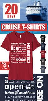 Cruise Tee Shirt Designs 17 Amazing Cruise T Shirts For The Ultimate Cruising Fan