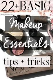 here are 22 plus basic makeup essentials tips and tricks to get you started as a