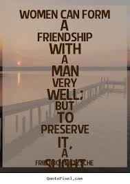 Quotes About Male Friendship Quotes about Male Female Friendship 100 quotes 22