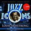 Jazz Icons From the Golden Era: Louis Armstrong, Vol. 1