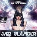 Jazz Glamour, Vol. 1