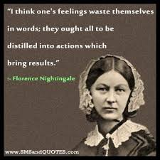 Florence Nightingale Quotes Fascinating Florence Nightingale Quotes Feelingswastethemselvesin