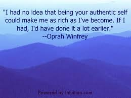 Authenticity Quotes Adorable Oprah Winfrey Quote On Authenticity Powered By Intuition