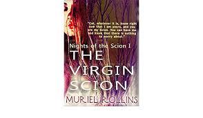 The Virgin Scion (Nights of the Scion Book 1) eBook: Rollins ...