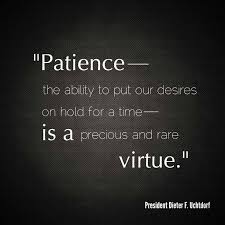 Patience Is A Virtue Quote Cool Patience They Say Is A Virtue