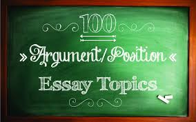 argument or position essay topics with sample essays  letterpile