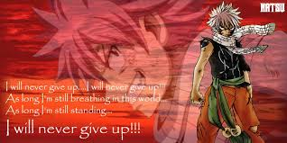 <b>Natsu's quote</b>~Fairy Tail by evitacarla on DeviantArt