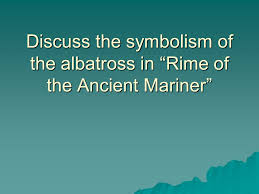 rime of the ancient mariner ppt video online essay rime of the ancient mariner 2 discuss
