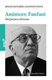Biagio Bonardi, Giannino Piana - Amintore Fanfani