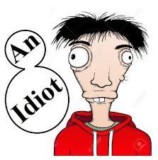 An idiot - Home | Facebook