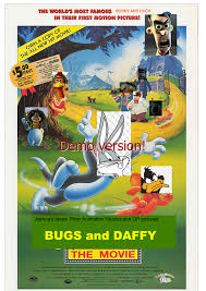 Bugs and Daffy: The Movie | The Parody Wiki
