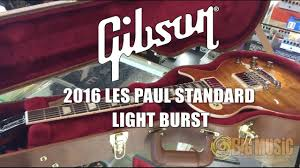 Gibson Les Paul Standard 2016 T Light Burst Gibson 2016 Les Paul Standard Light Burst Unboxing And Demo